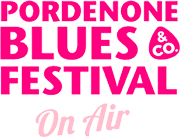 Pordenone Blues Festival on air - MixCloud